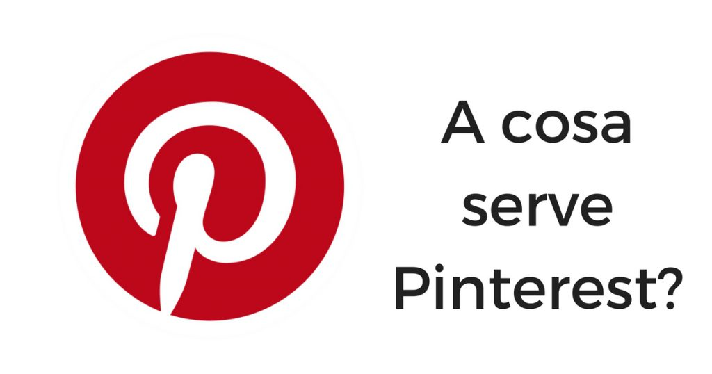 A cosa serve Pinterest